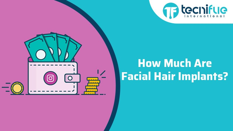 How Much Are Facial Hair Implants?, How Much Are Facial Hair Implants?