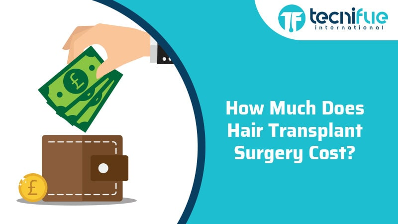How Much Does Hair Transplant Surgery Cost?, How Much Does Hair Transplant Surgery Cost?