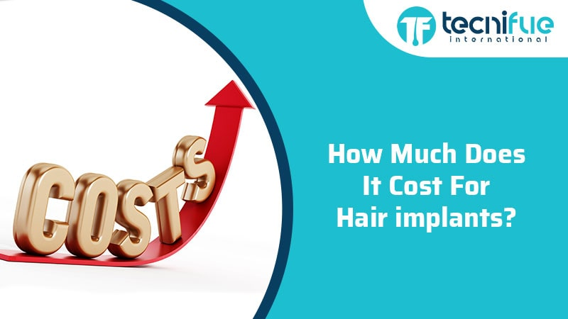 How Much Does It Cost For Hair Implants?, How Much Does It Cost For Hair Implants?