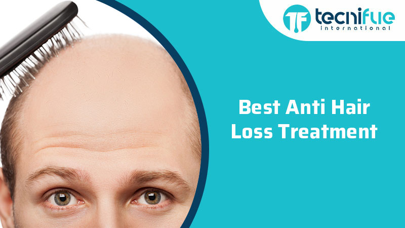 Best Anti Hair Loss Treatment, Best Anti Hair Loss Treatment