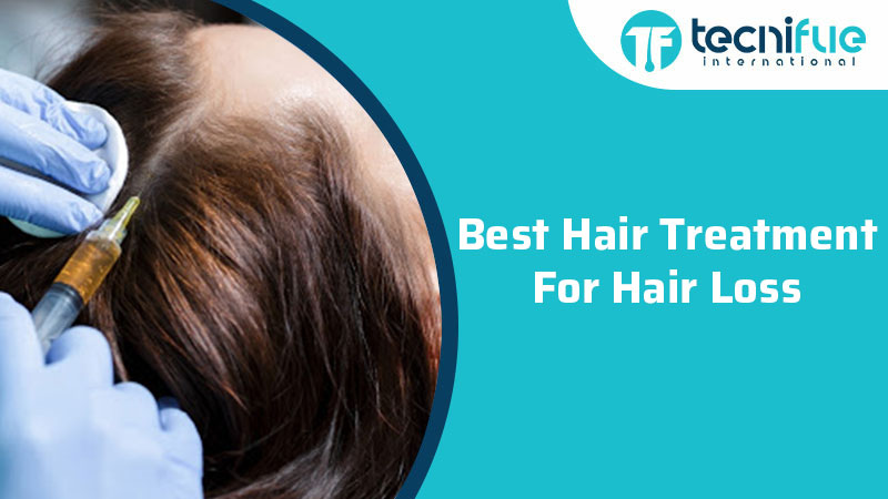 Best Hair Treatment For Hair Loss, Best Hair Treatment For Hair Loss