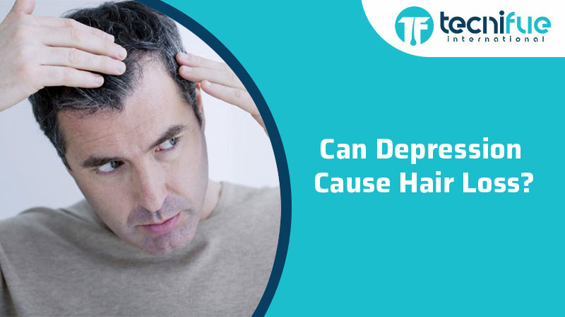 Can Depression Cause Hair Loss?, Can Depression Cause Hair Loss?