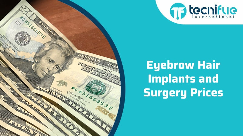 Eyebrow Hair Implants and Surgery Prices, Eyebrow Hair Implants and Surgery Prices