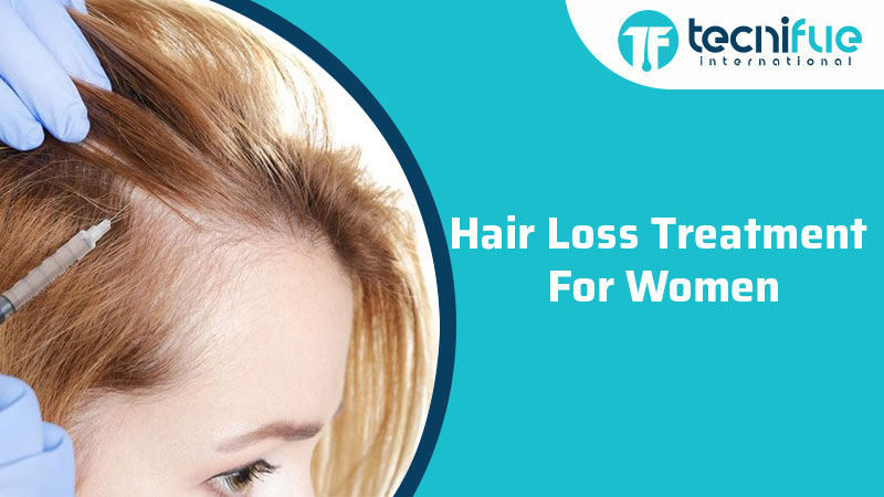 Hair Loss Treatment For Women, Hair Loss Treatment For Women