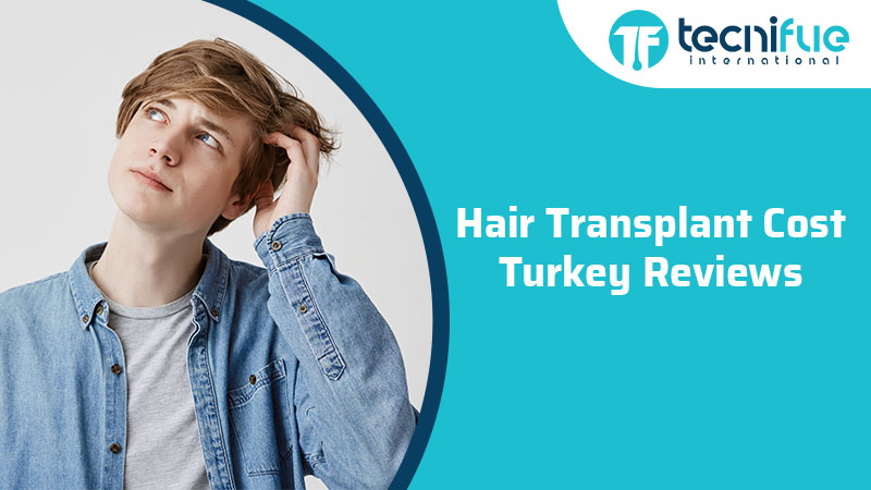 Hair Transplant Cost Turkey Reviews