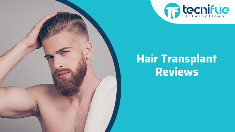 Hair Transplant Reviews, Hair Transplant Reviews