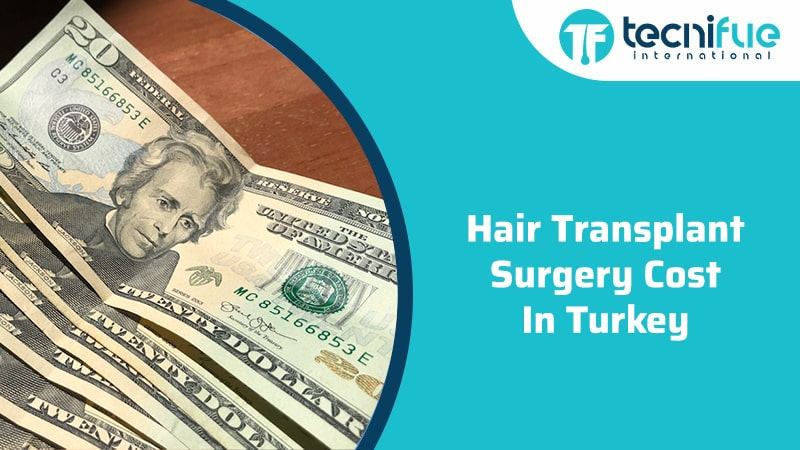 Hair Transplant Surgery Cost In Turkey, Hair Transplant Surgery Cost In Turkey