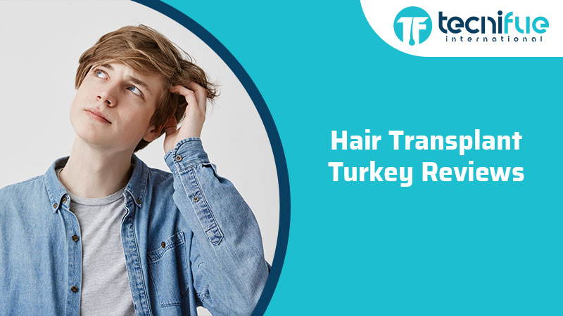 Hair Transplant Turkey Reviews, Hair Transplant Turkey Reviews