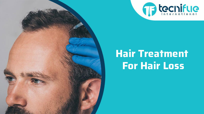 Hair Treatment For Hair Loss, Hair Treatment For Hair Loss