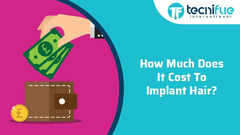 How Much Does It Cost To Implant Hair?