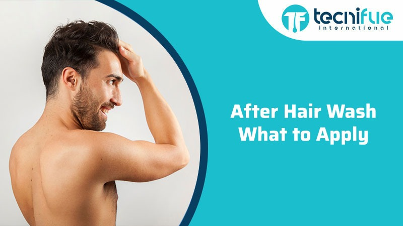 After Hair Wash What to Apply, After Hair Wash What to Apply