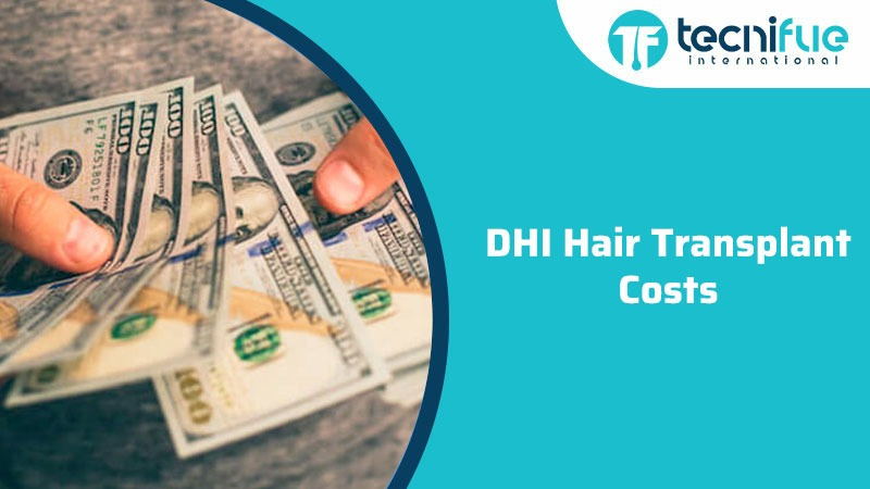 DHI Hair Transplant Costs