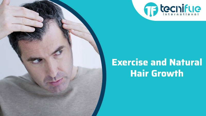 Exercise and Natural Hair Growth
