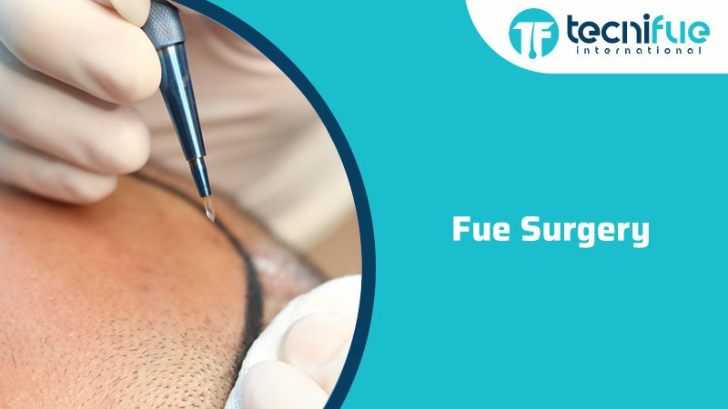 Fue Surgery, Fue Surgery