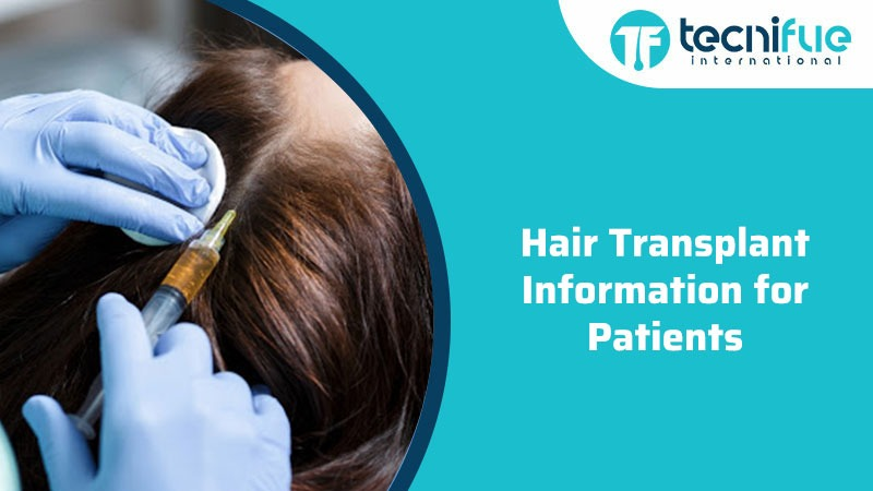Hair Transplant Information For Patients
