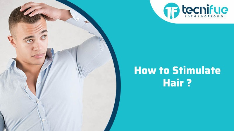 How To Stimulate Hair