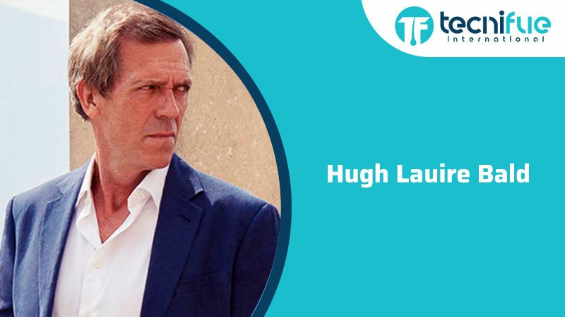Hugh Laurie Bald, Hugh Laurie Bald