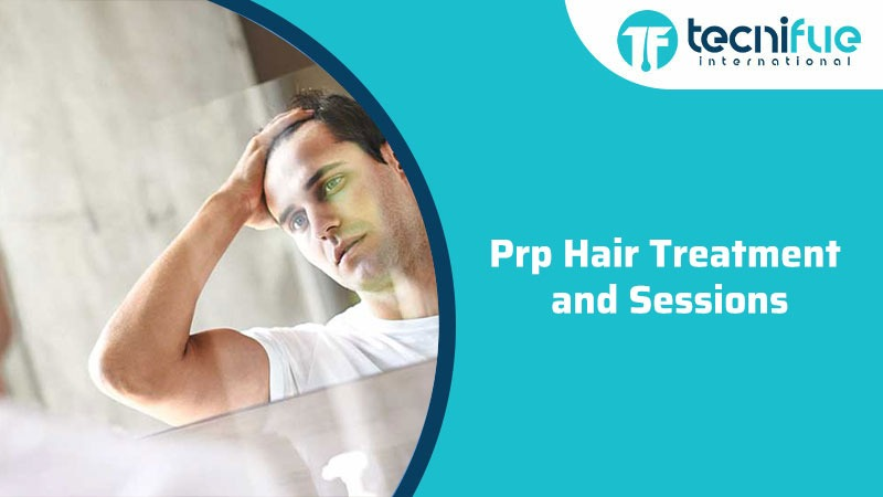 Prp Hair Treatment and Sessions, Prp Hair Treatment and Sessions