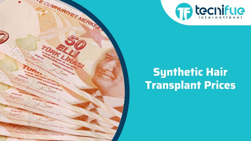 Synthetic Hair Transplant Prices