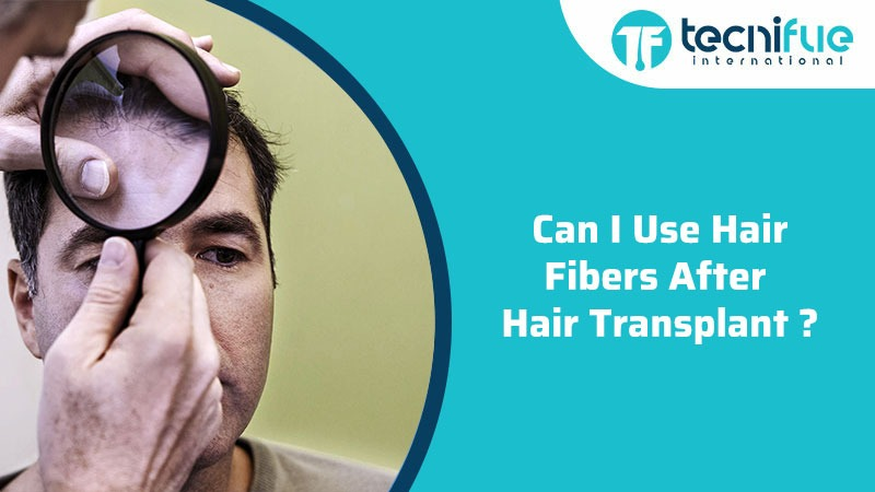 Can I Use Hair Fibers After Hair Transplant?