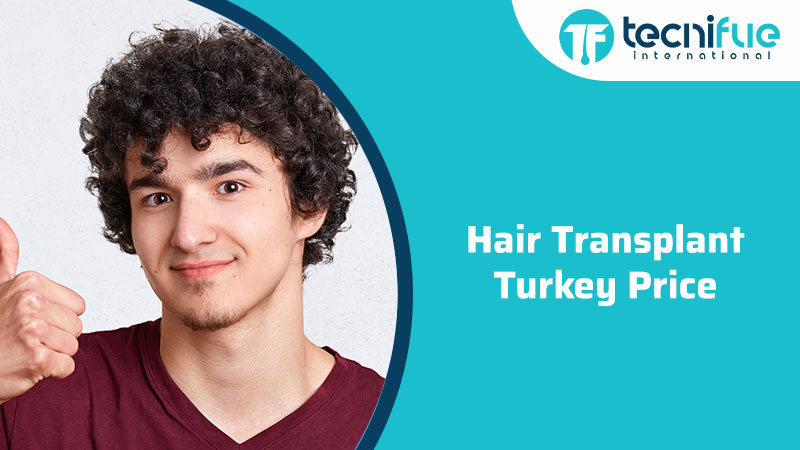 Hair Transplant Turkey Price, Hair Transplant Turkey Price