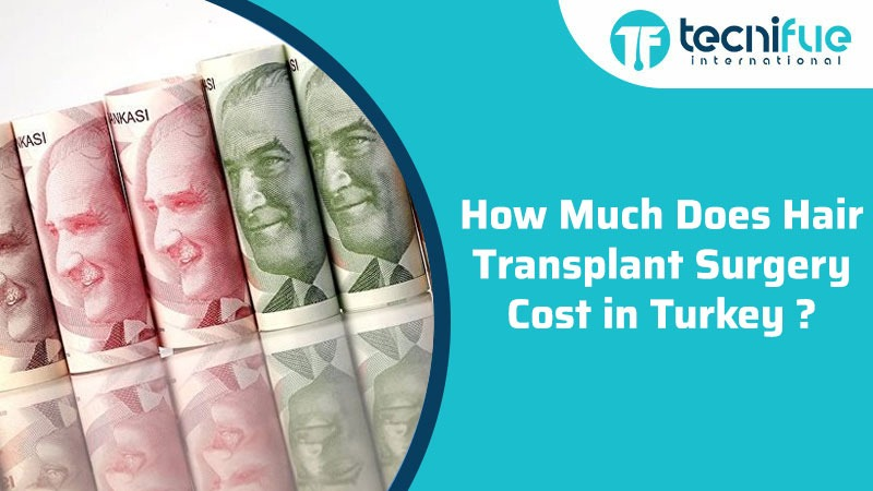 How Much Does Hair Transplant Surgery Cost in Turkey?