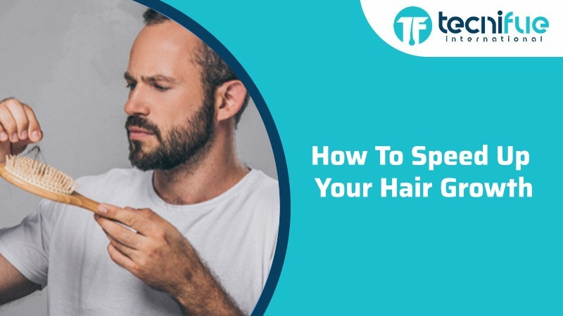 How To Speed Up Your Hair Growth