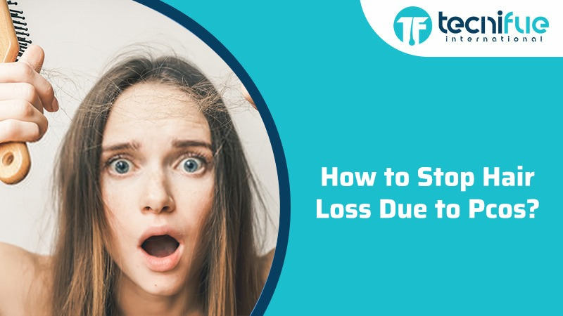 How To Stop Hair Loss Due To Pcos