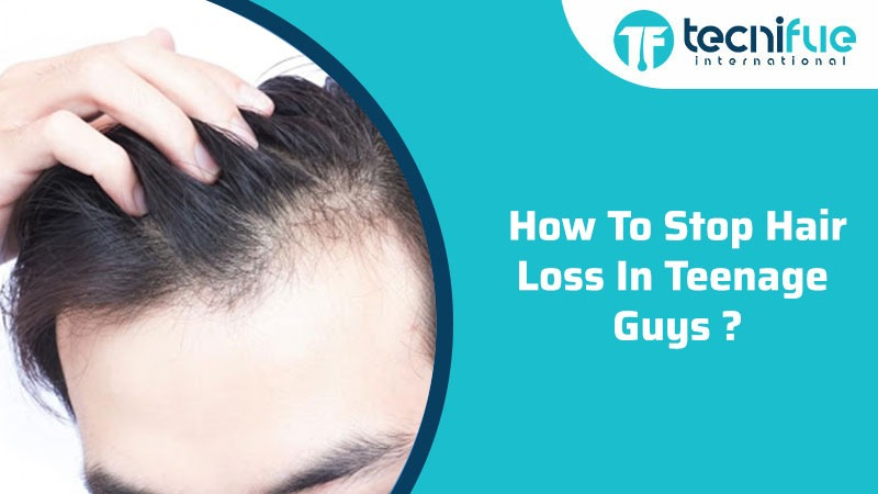 How To Stop Hair Loss In Teenage Guys