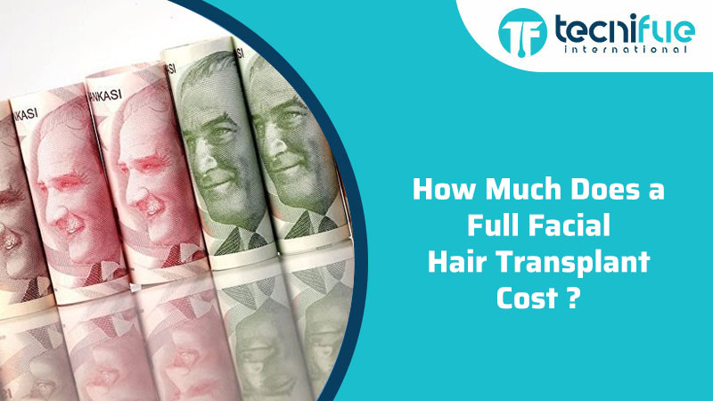How Much Does A Full Facial Hair Transplant Cost
